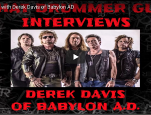That Drummer Guy Interviews Derek Davis of Babylon A.D.
